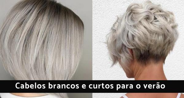 cabelos brancos e curtos para o verão