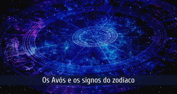 Os avós e os signos do zodíaco